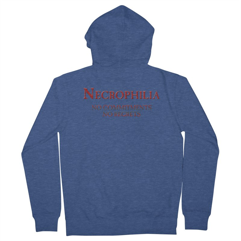 Necrophilia No Commitments No Regrets Stiff Humor Unique Eclectic and Creeptastic Men's French Terry Zip-Up Hoody by Fringe Walkers Shirts n Prints