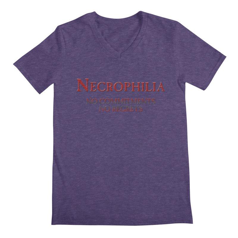 Necrophilia No Commitments No Regrets Stiff Humor Unique Eclectic and Creeptastic Men's Regular V-Neck by Fringe Walkers Shirts n Prints