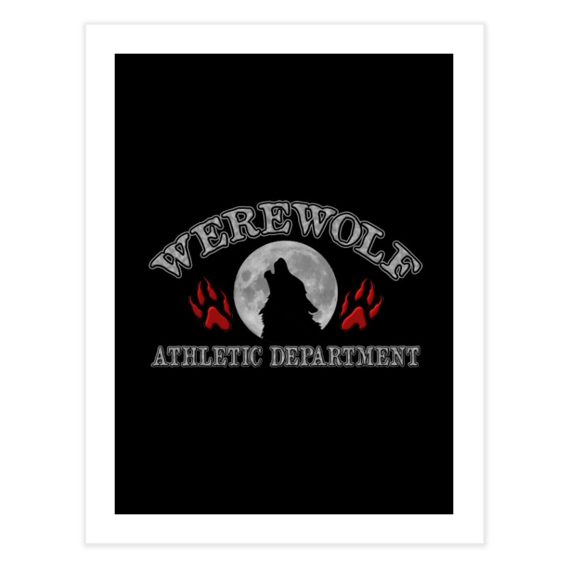 Werewolf Athletic Department Full Moon Howling Wolf Crew Animagus Shape Shifter Moonlight Home Fine Art Print by Fringe Walkers Shirts n Prints