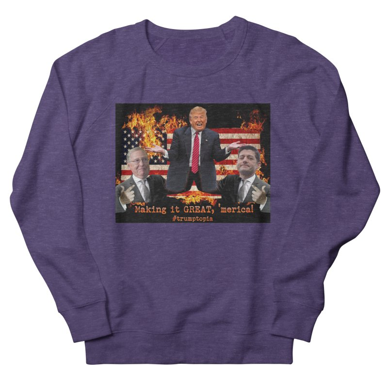 Trumptopia Women's Sweatshirt by Fringe Walkers Shirts n Prints