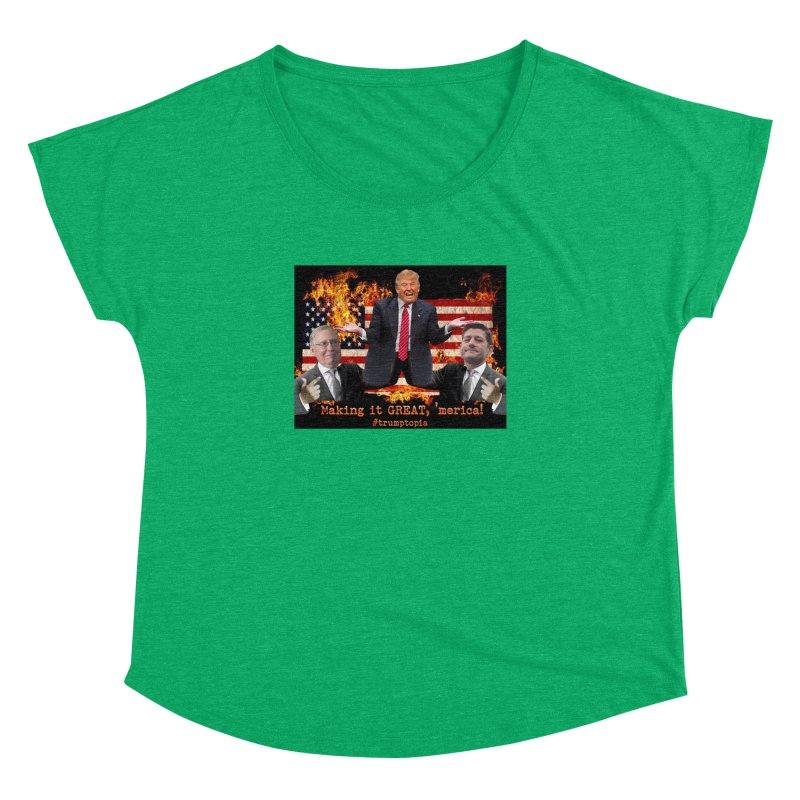 Trumptopia Women's Dolman Scoop Neck by Fringe Walkers Shirts n Prints