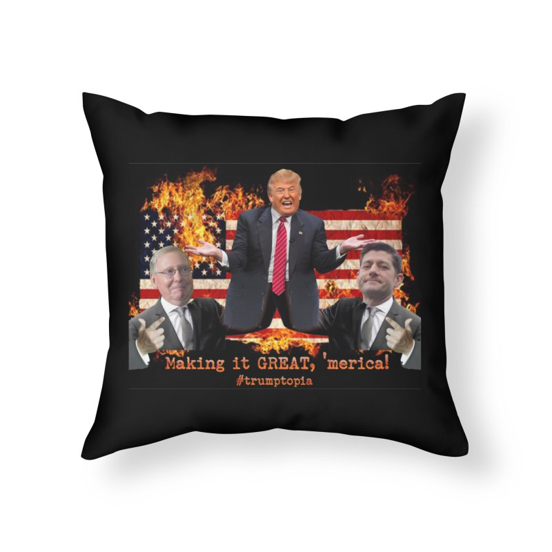 Trumptopia Home Throw Pillow by Fringe Walkers Shirts n Prints