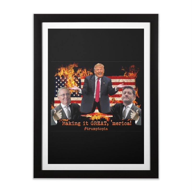 Trumptopia Home Framed Fine Art Print by Fringe Walkers Shirts n Prints