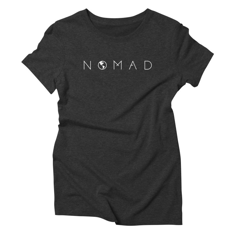 Nomad World Travel: Adventure, Wanderlust, Explorer Women's Triblend T-Shirt by frippdesign's Artist Shop