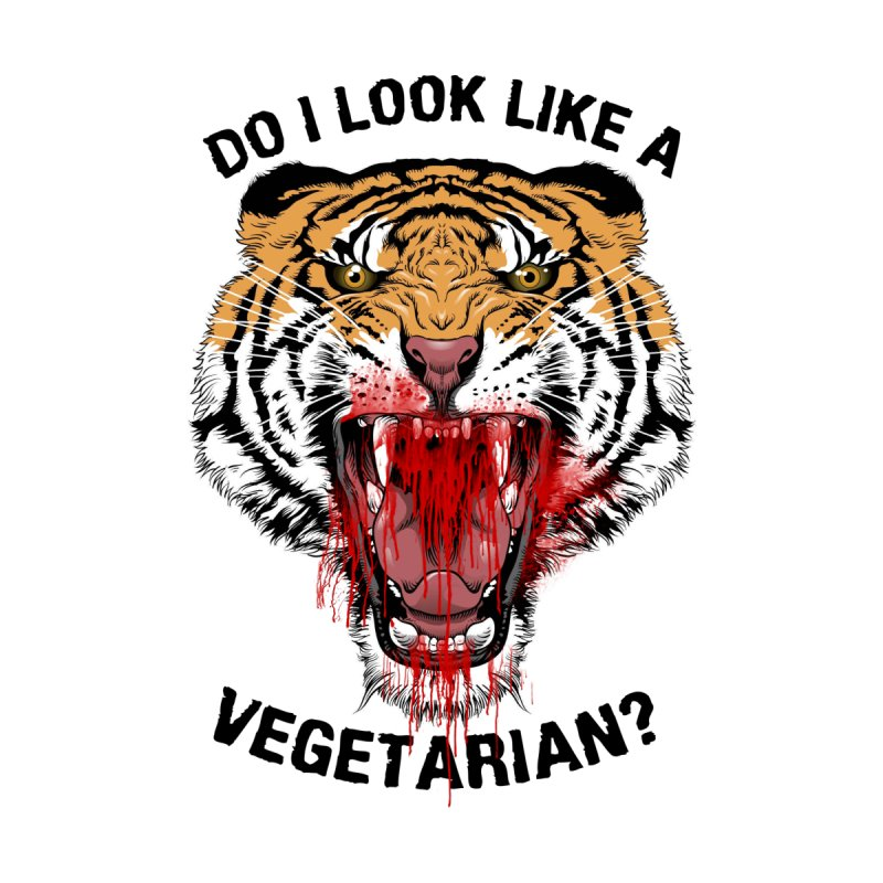 DO I LOOK LIKE A VEGETARIAN? None  by frogafro's Artist Shop