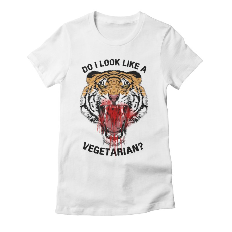 DO I LOOK LIKE A VEGETARIAN? Women's Fitted T-Shirt by frogafro's Artist Shop
