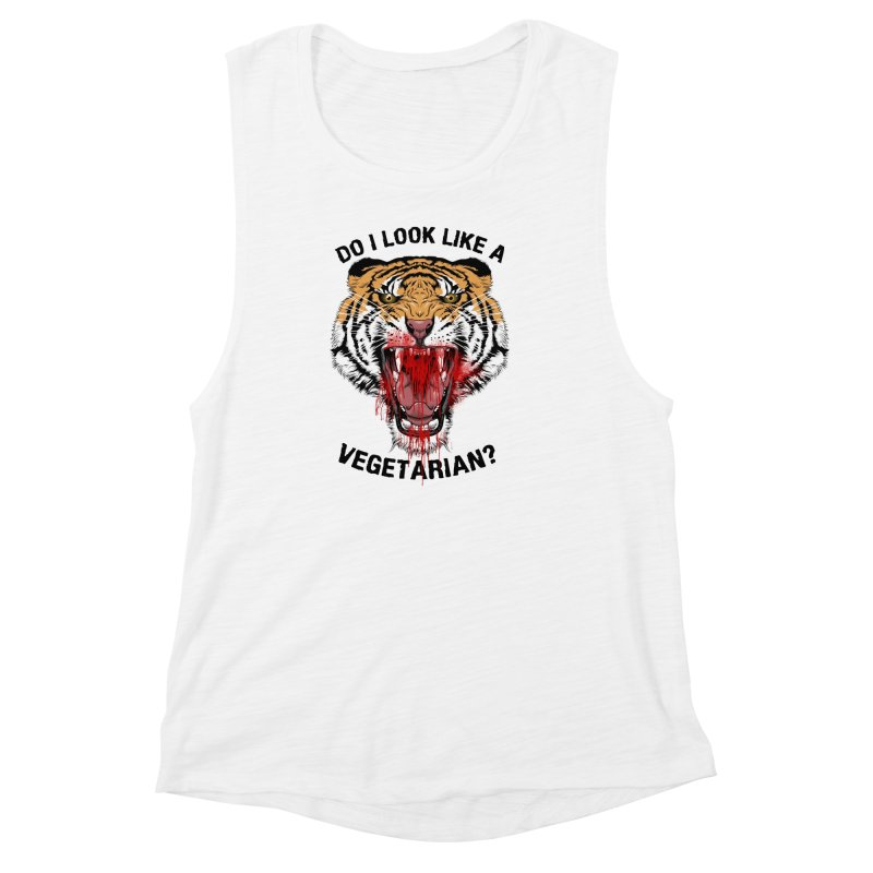 DO I LOOK LIKE A VEGETARIAN? Women's Muscle Tank by frogafro's Artist Shop