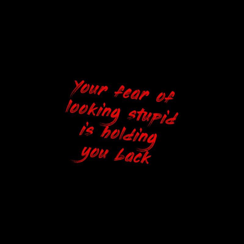 your fear Men's T-Shirt by FrustratedNerd Shop