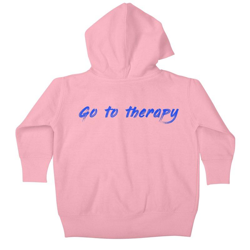 go to therapy Kids Baby Zip-Up Hoody by FrustratedNerd Shop