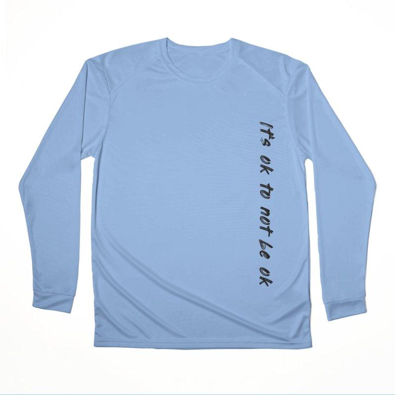 it's ok Women's Longsleeve T-Shirt by FrustratedNerd Shop
