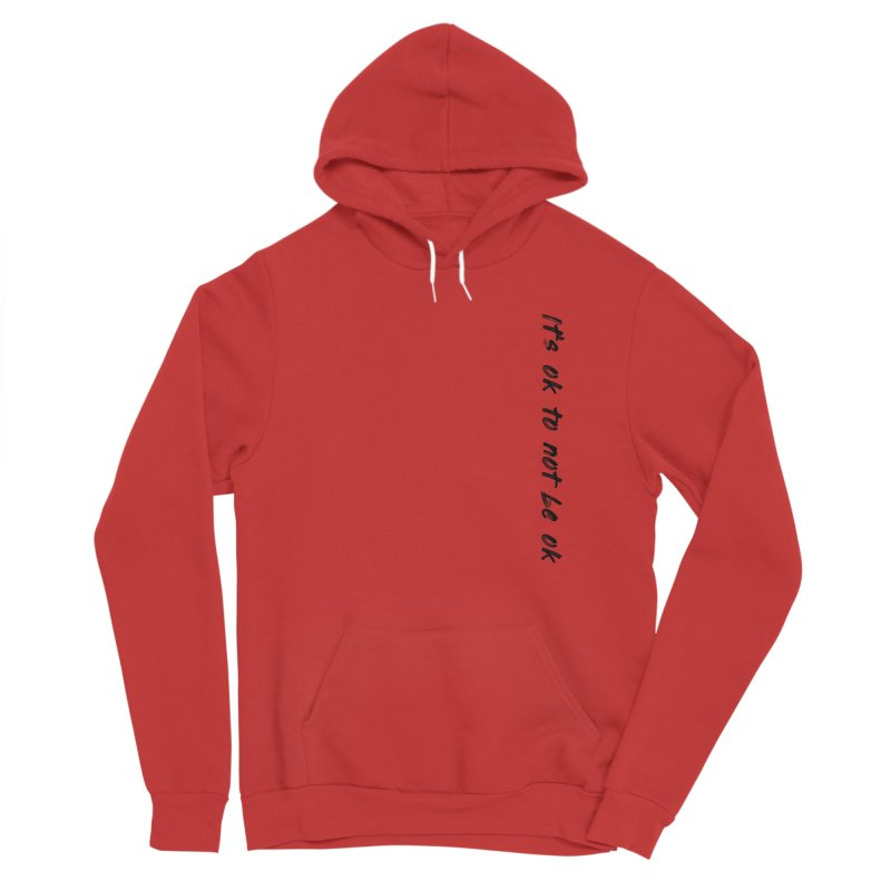 it's ok Men's Pullover Hoody by FrustratedNerd Shop