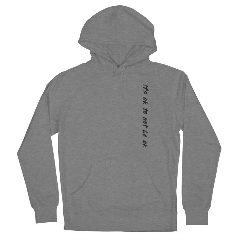 it's ok Women's Pullover Hoody by FrustratedNerd Shop