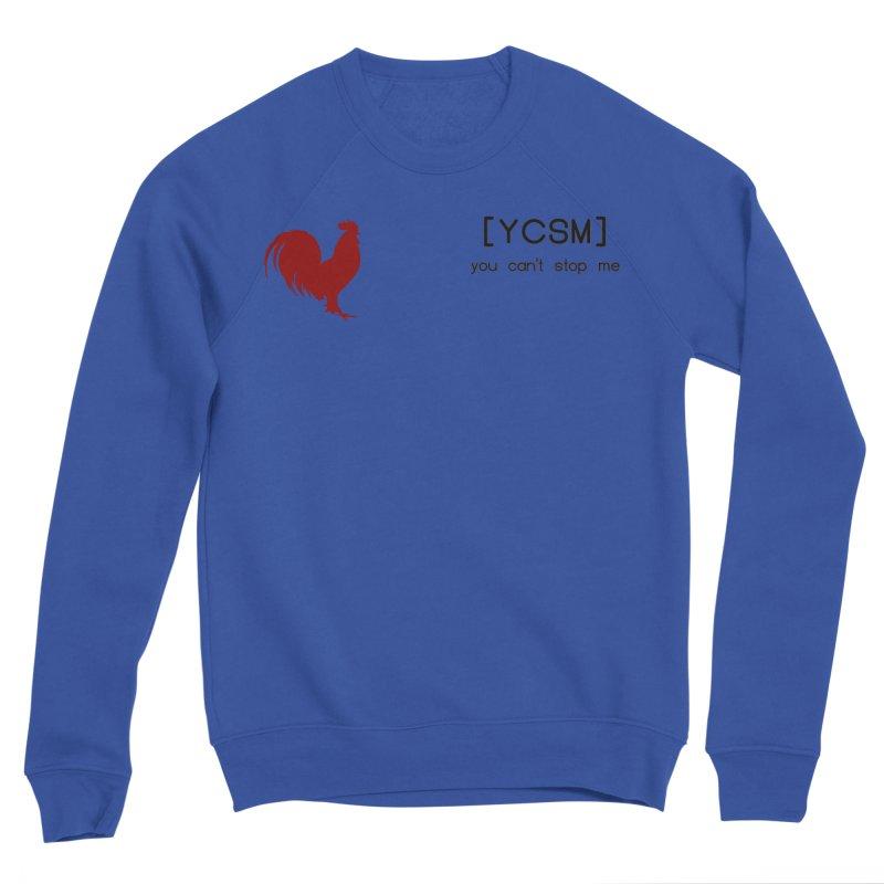 ycsm Men's Sweatshirt by FrustratedNerd Shop