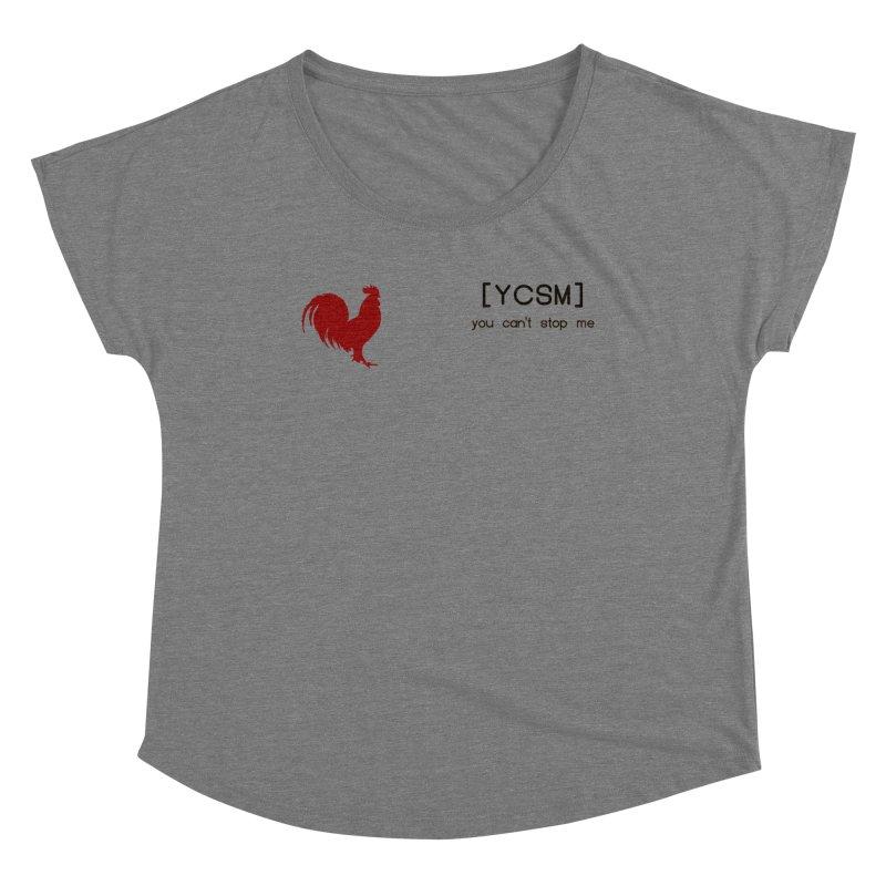 ycsm Women's Scoop Neck by FrustratedNerd Shop