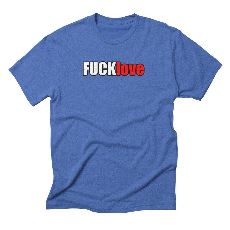 fuck love Men's T-Shirt by FrustratedNerd Shop