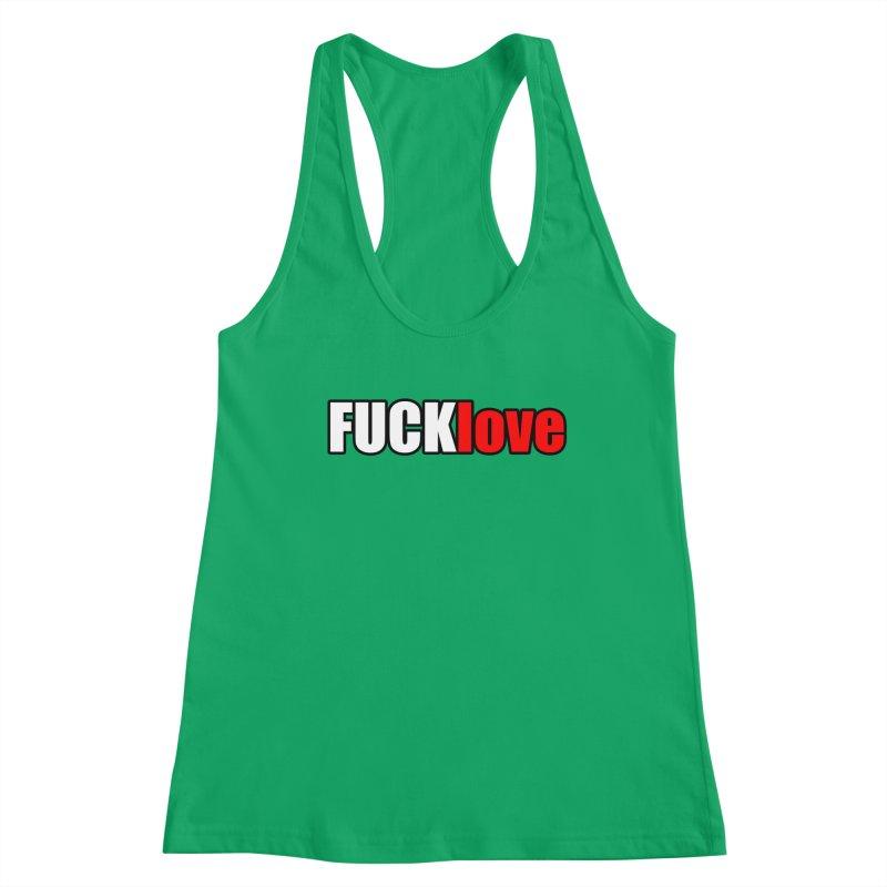 fuck love Women's Tank by FrustratedNerd Shop