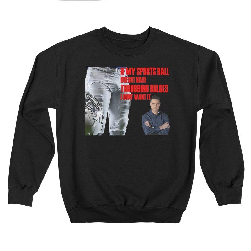 Sports Bulges feat. Ben Shapiro Men's Sweatshirt by FrustratedNerd Shop