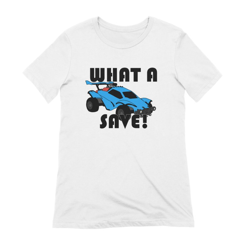 What a save! Women's T-Shirt by FrustratedNerd Shop