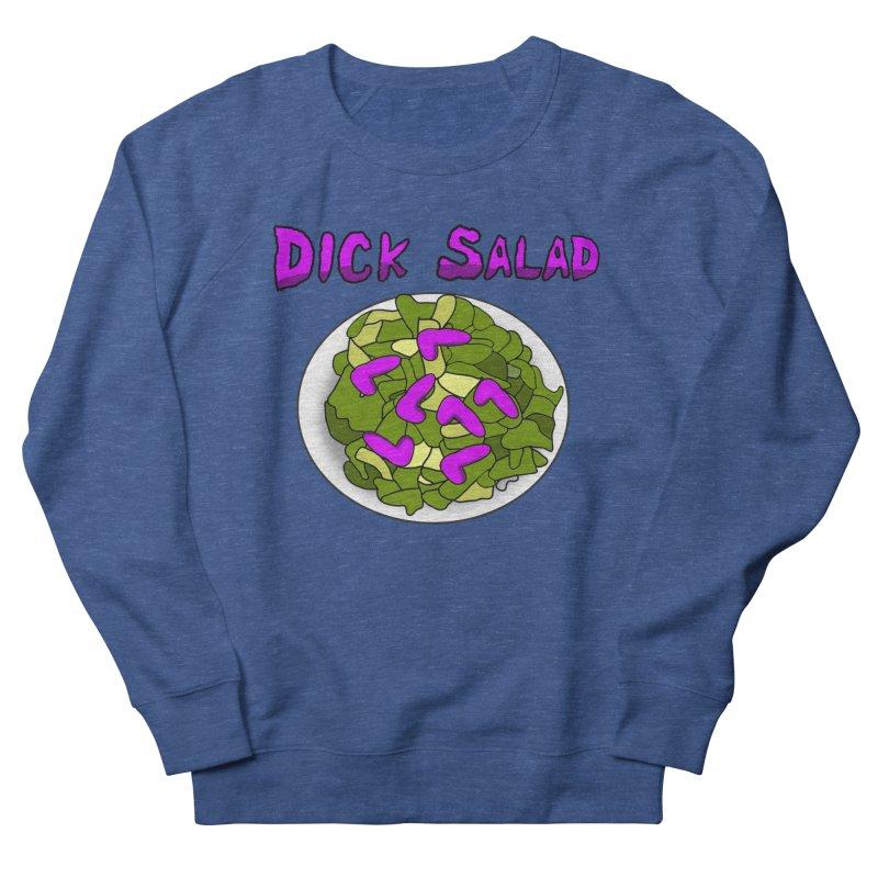 Dick Salad Men's Sweatshirt by FrustratedNerd Shop