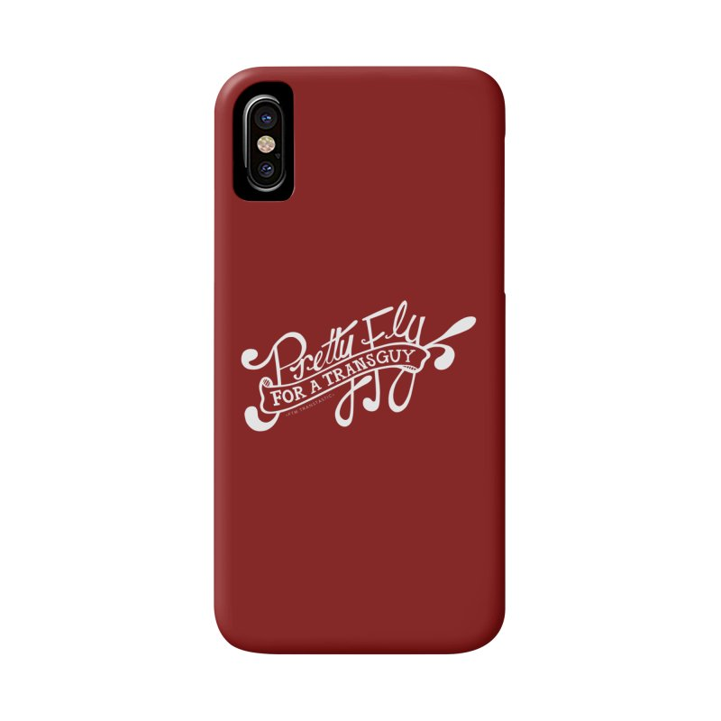 Pretty Fly For a Trans Guy! Accessories Phone Case by FTM TRANSTASTICS SHOP