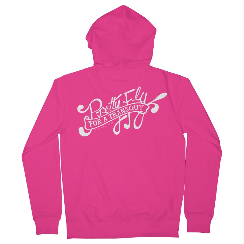 Pretty Fly For a Trans Guy! Men's Zip-Up Hoody by FTM TRANSTASTICS SHOP