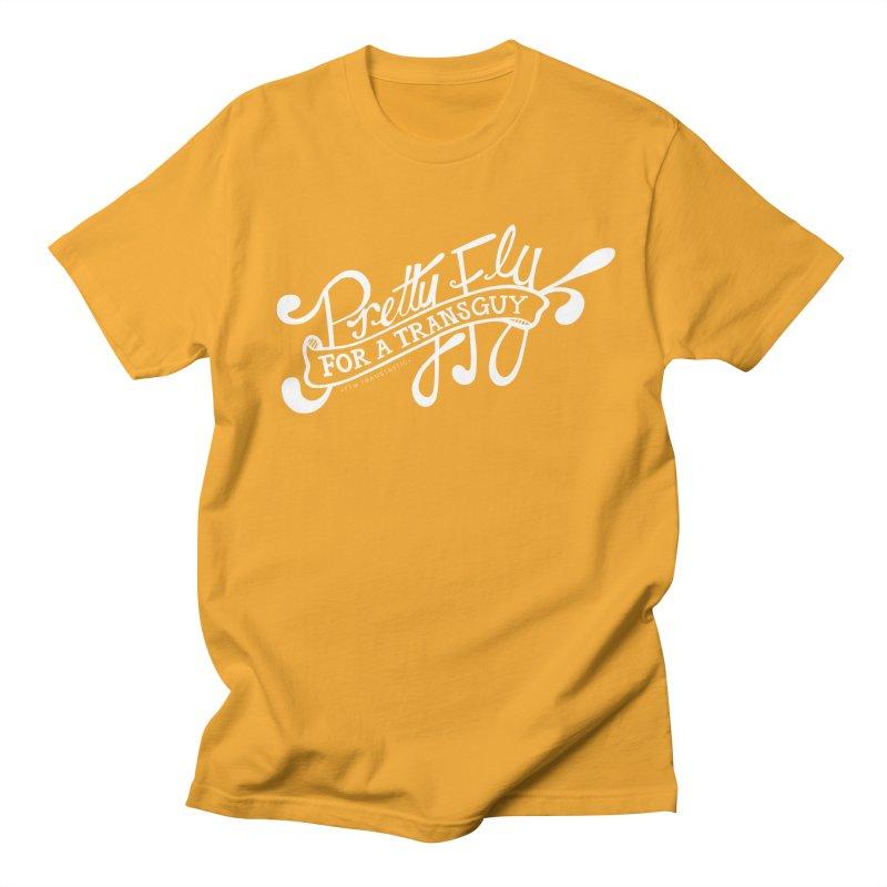Pretty Fly For a Trans Guy! Men's Regular T-Shirt by FTM TRANSTASTICS SHOP