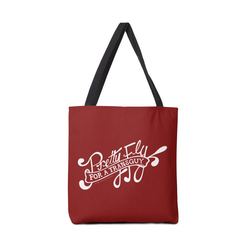 Pretty Fly For a Trans Guy! Accessories Tote Bag Bag by FTM TRANSTASTICS SHOP