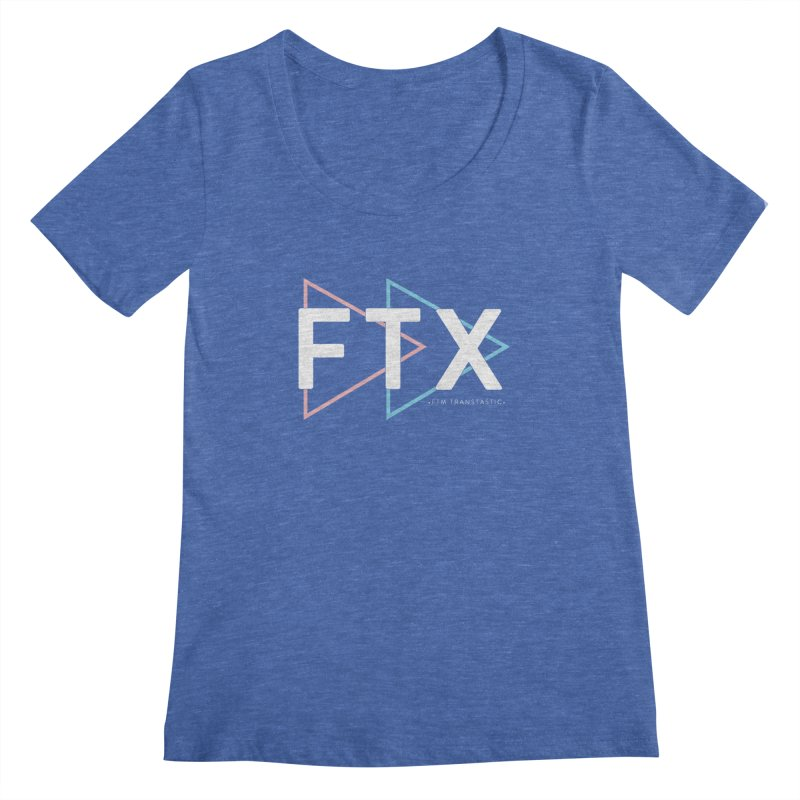 FTX Women's Scoopneck by FTM TRANSTASTICS SHOP