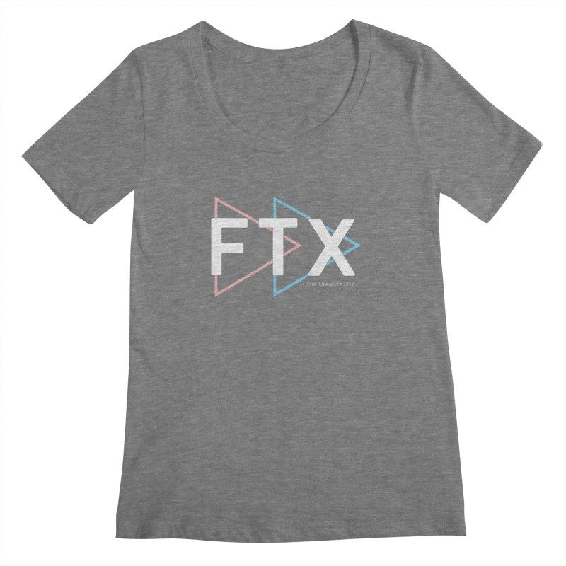 FTX Women's Scoopneck by FTM TRANSTASTICS SHOP