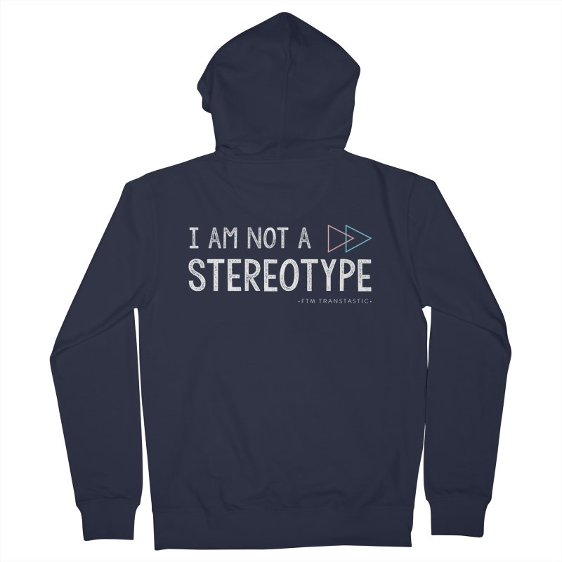 I am NOT a Stereotype Women's Zip-Up Hoody by FTM TRANSTASTICS SHOP