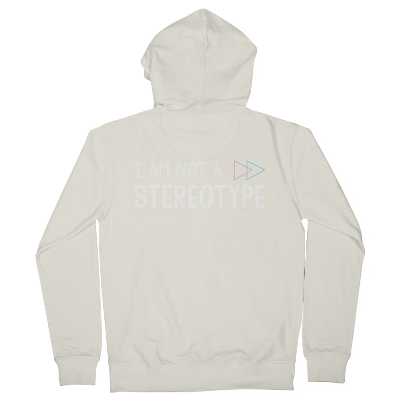 I am NOT a Stereotype Men's Zip-Up Hoody by FTM TRANSTASTICS SHOP