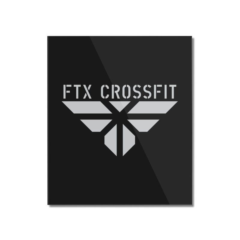 FTX LOGO: ORIGINAL GRAY Home Mounted Acrylic Print by FTX CrossFit Store