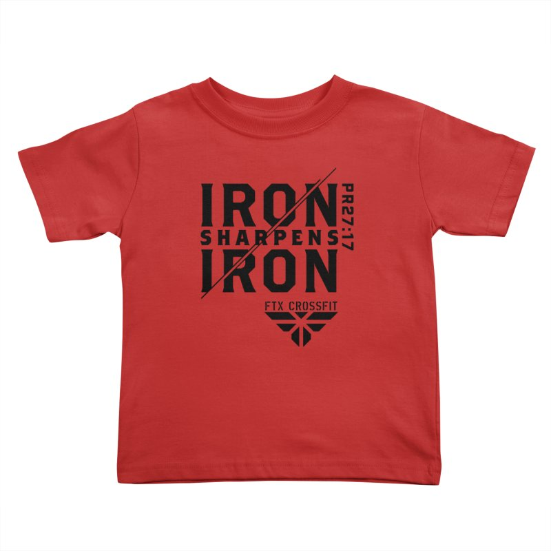 Iron Sharpens Iron 2018 Kids Toddler T-Shirt by FTX CrossFit Store