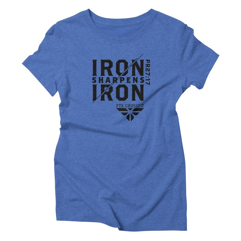 Iron Sharpens Iron 2018 Women's Triblend T-Shirt by FTX CrossFit Store