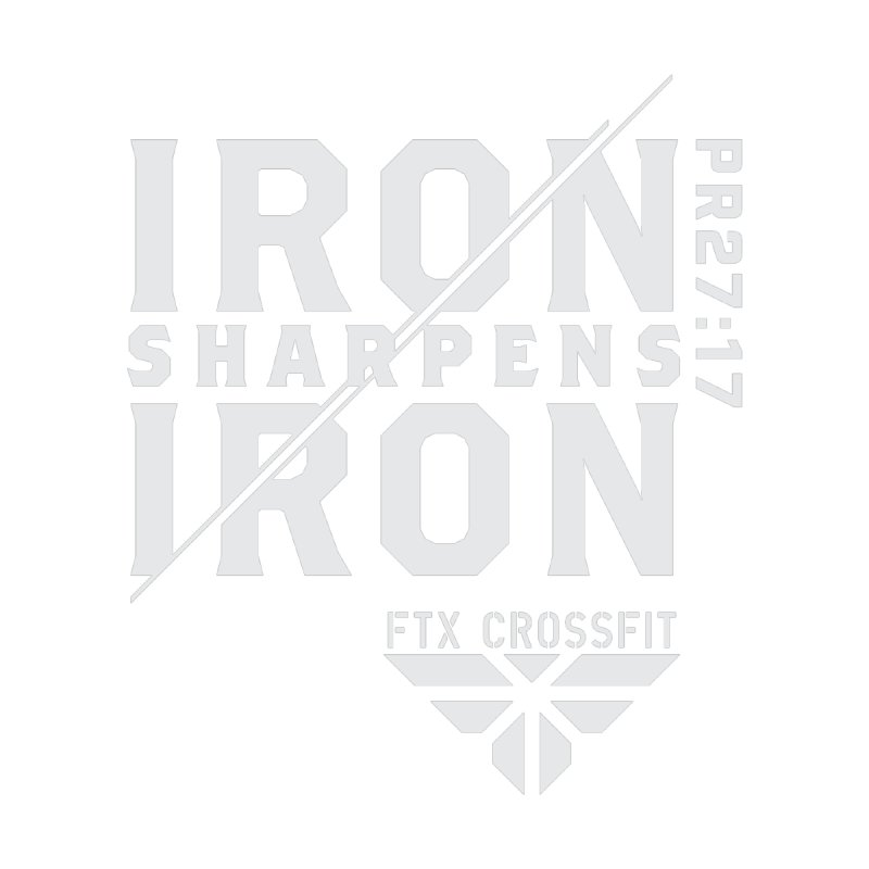 Iron Sharpens Iron 2018 (W) by FTX CrossFit Store