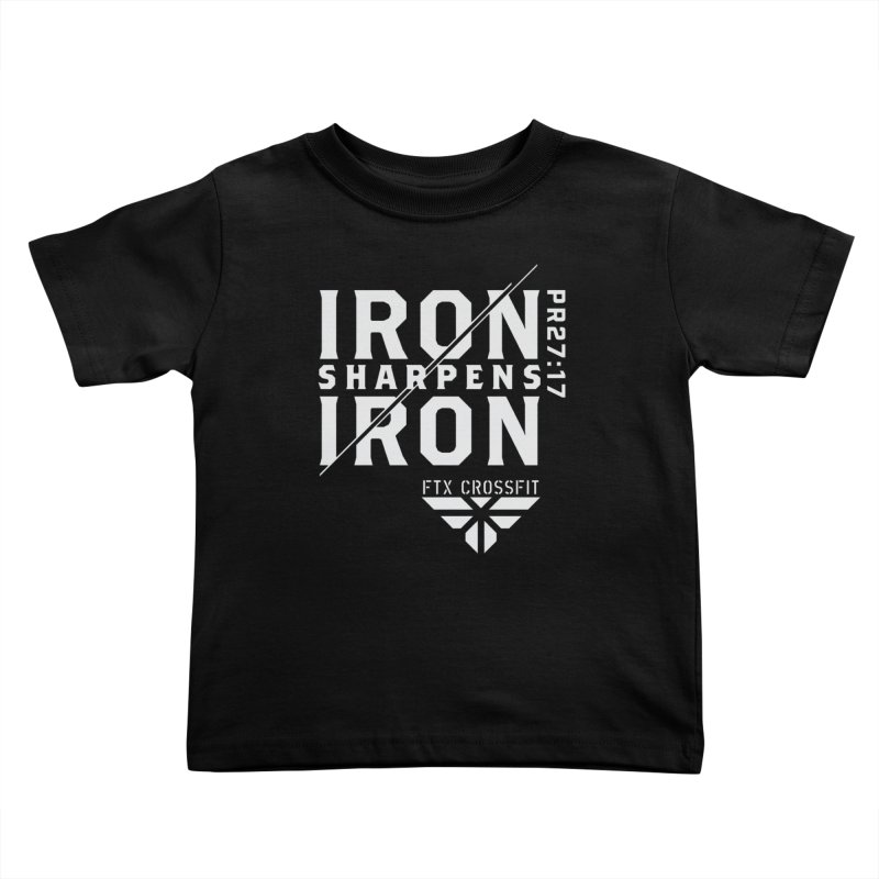 Iron Sharpens Iron 2018 (W) Kids Toddler T-Shirt by FTX CrossFit Store