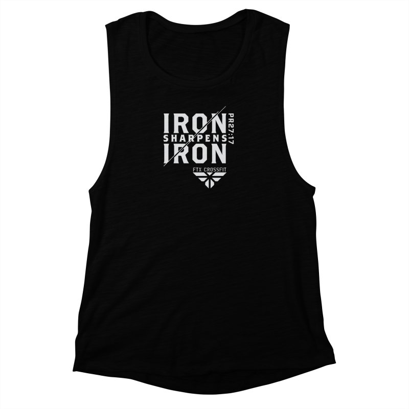 Iron Sharpens Iron 2018 (W) Women's Muscle Tank by FTX CrossFit Store