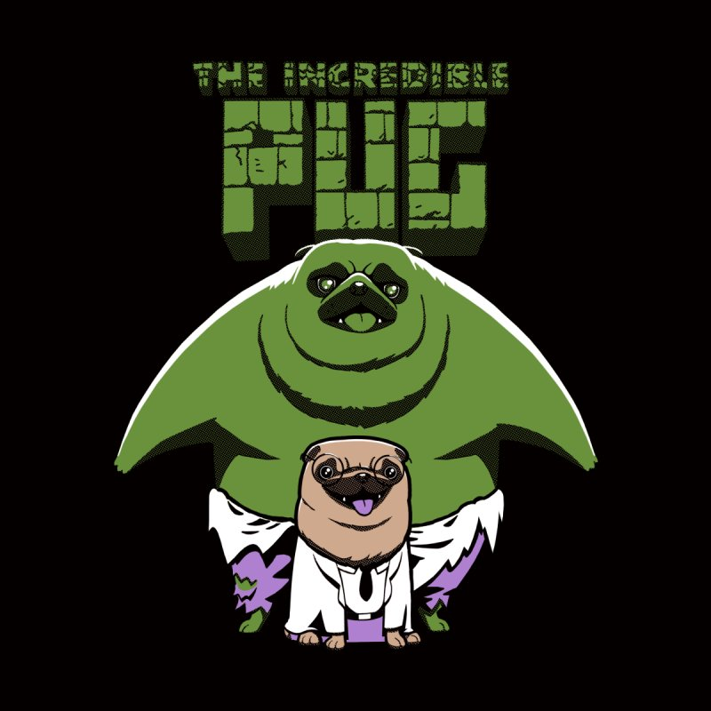 The Incredible Pug None  by fuacka's Artist Shop