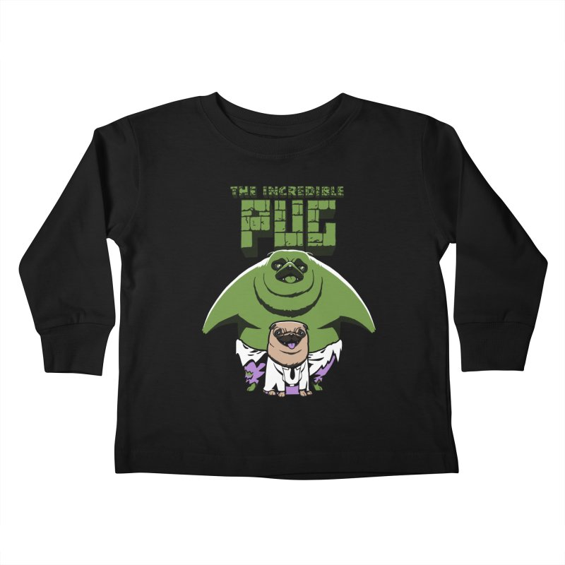 The Incredible Pug Kids Toddler Longsleeve T-Shirt by fuacka's Artist Shop