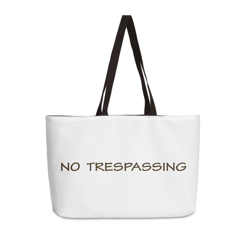 NO TRESPASSING Accessories Bag by fucku's Artist Shop