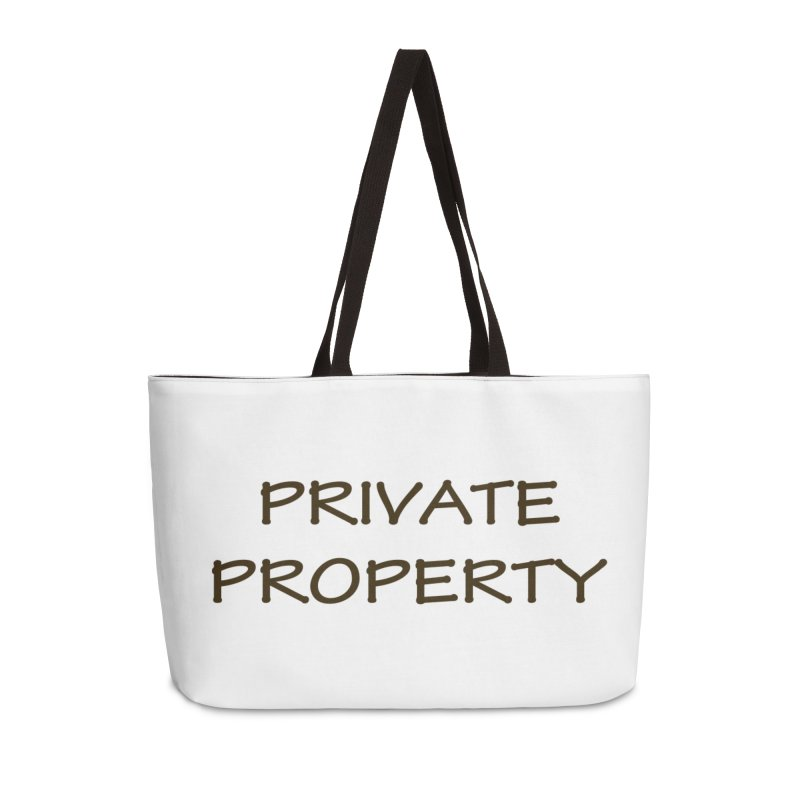 PRIVATE PROPERTY Accessories Bag by fucku's Artist Shop