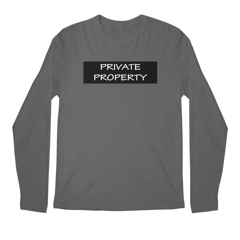 PRIVATE PROPERTY white Men's Longsleeve T-Shirt by fucku's Artist Shop