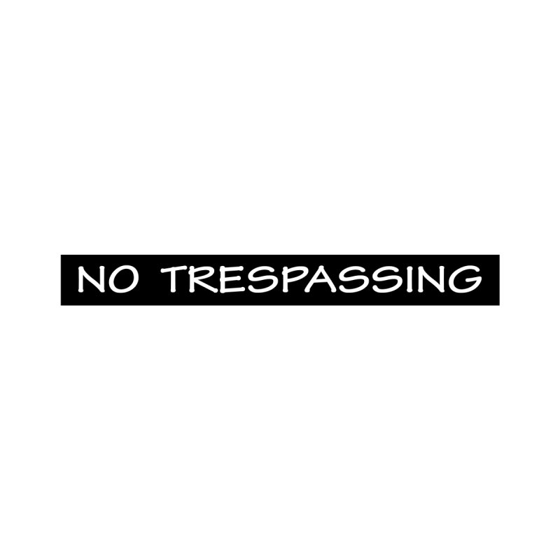 NO TRESPASSING white Men's Zip-Up Hoody by fucku's Artist Shop