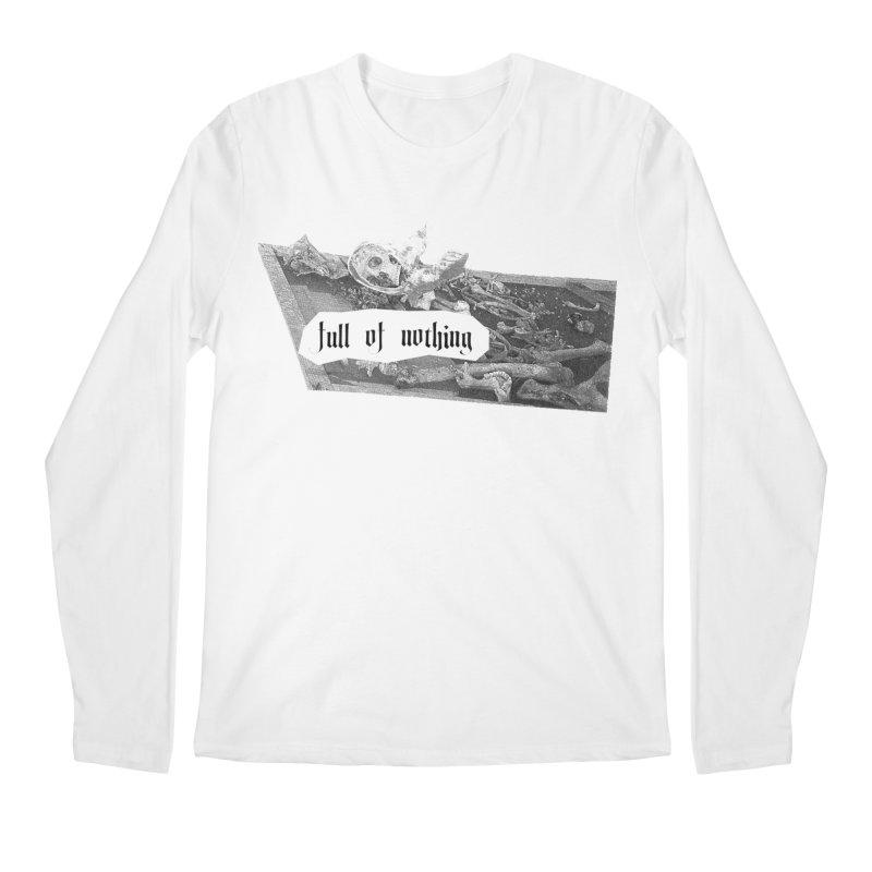 Full of Nothing Men's Longsleeve T-Shirt by fullofno's Artist Shop