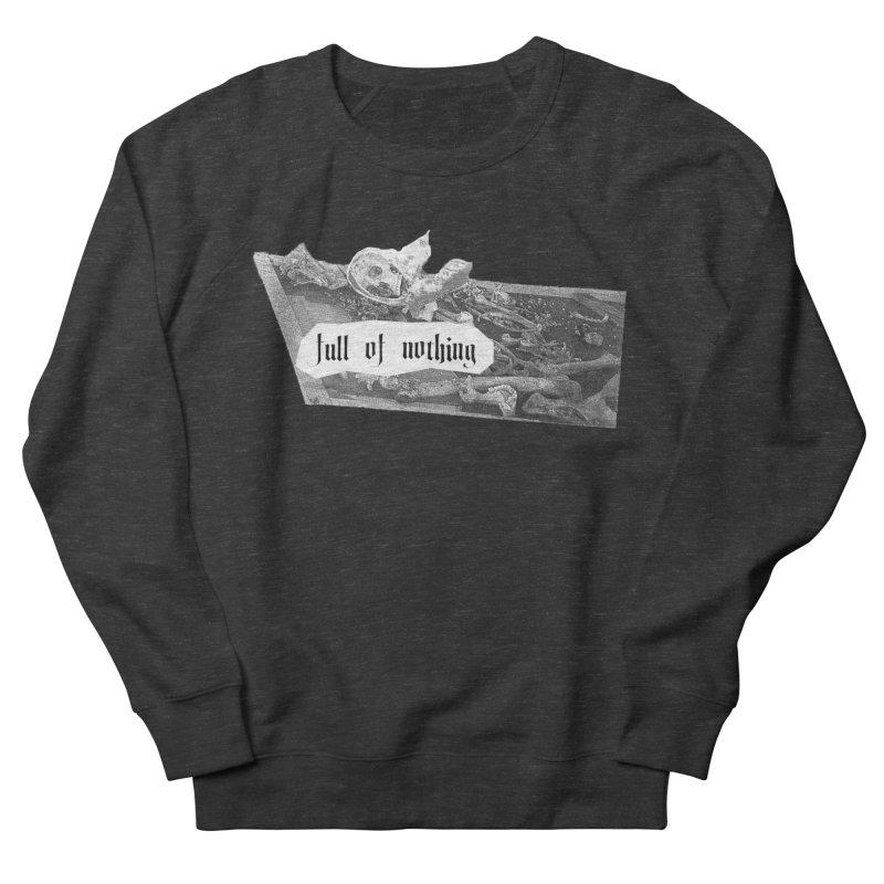 Full of Nothing Women's Sweatshirt by fullofno's Artist Shop