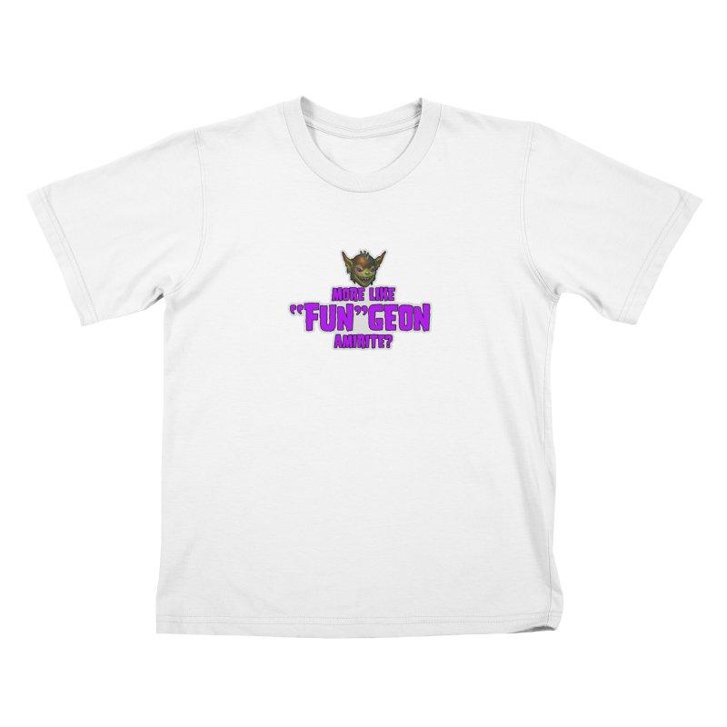 """More like """"Fun""""Geon, Amirite? Kids T-Shirt by Funked"""