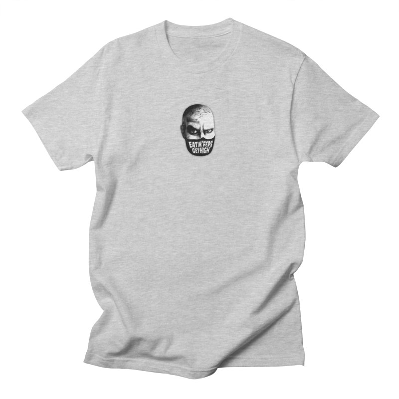 Eat M'Fers and Get High Men's T-Shirt by Funked