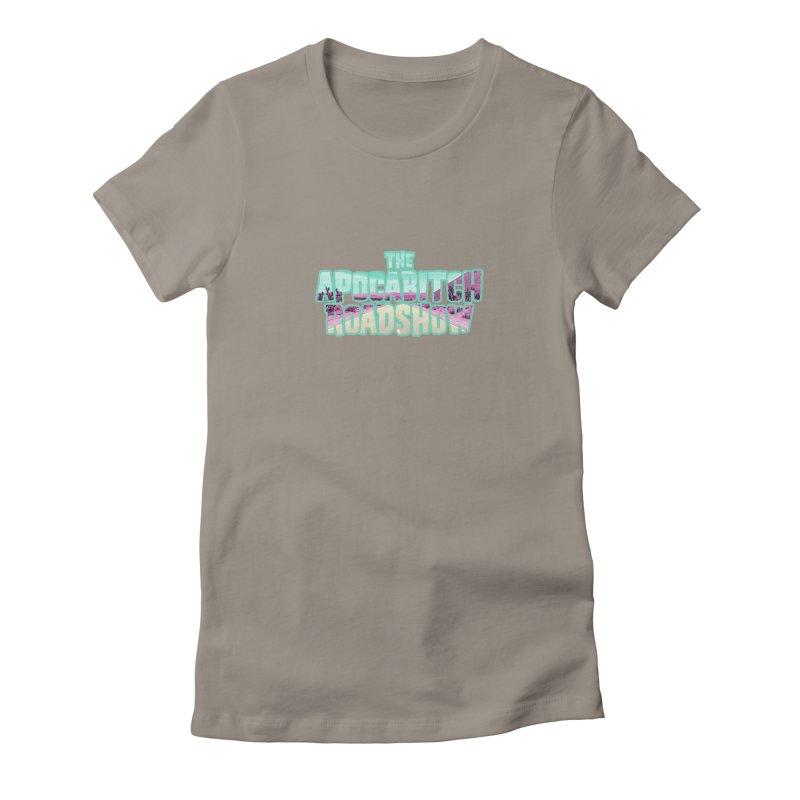 Apocabitch Roadshow! Women's T-Shirt by Funked