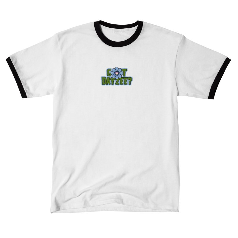 Got Dayzee? Men's T-Shirt by Funked