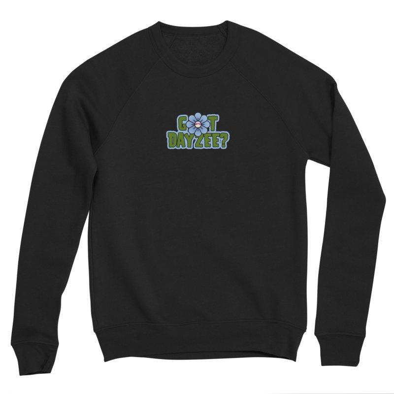 Got Dayzee? Women's Sweatshirt by Funked